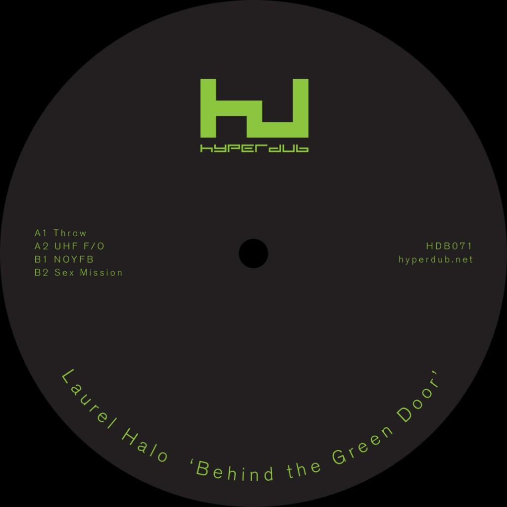 """Behind The Green Door <p>2013, <a href=""""http://www.hyperdub.net/releases/view/230/HDB071"""">Hyperdub</a></p>"""