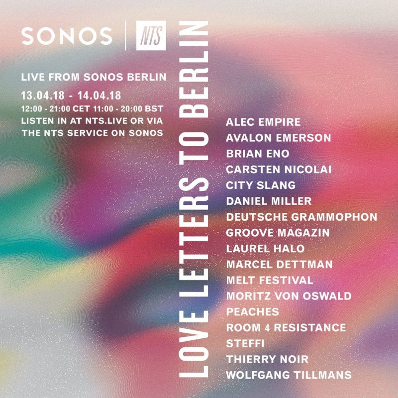 Love Letters to Berlin (NTS x Sonos)