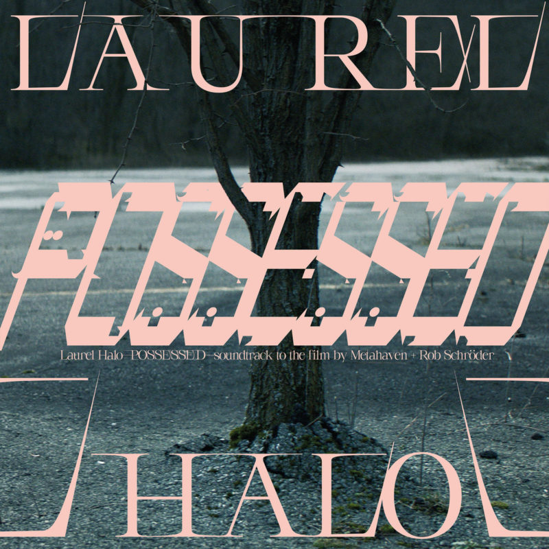 "Possessed (Original Score) <p>2020, <a href=""https://thevinylfactory.com/product/laurel-halo-possessed/"">Vinyl Factory</a></p>"