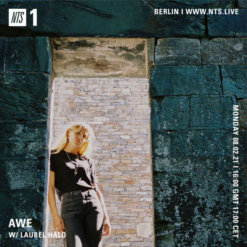 """Awe on NTS (8 February 2021) <p><a href=""""https://www.nts.live/shows/laurel-halo/episodes/laurel-halo-8th-february-2021"""">https://www.nts.live/shows/laurel-halo/episodes/laurel-halo-8th-february-2021</a></p>"""