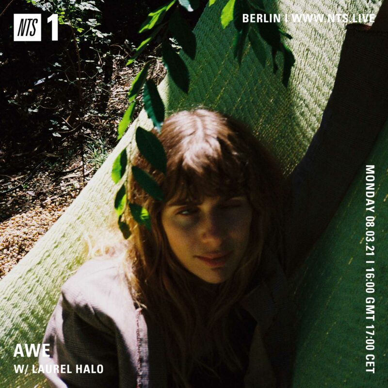 """Awe on NTS (8 March 2021) <p><a href=""""https://www.nts.live/shows/laurel-halo/episodes/laurel-halo-8th-march-2021"""">https://www.nts.live/shows/laurel-halo/episodes/laurel-halo-8th-march-2021</a></p>"""