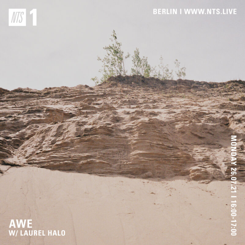 """Awe on NTS (26 July 2021) <p><a href=""""https://www.nts.live/shows/laurel-halo/episodes/awe-w-laurel-halo-26th-july-2021"""">https://www.nts.live/shows/laurel-halo/episodes/awe-w-laurel-halo-26th-july-2021</a></p>"""