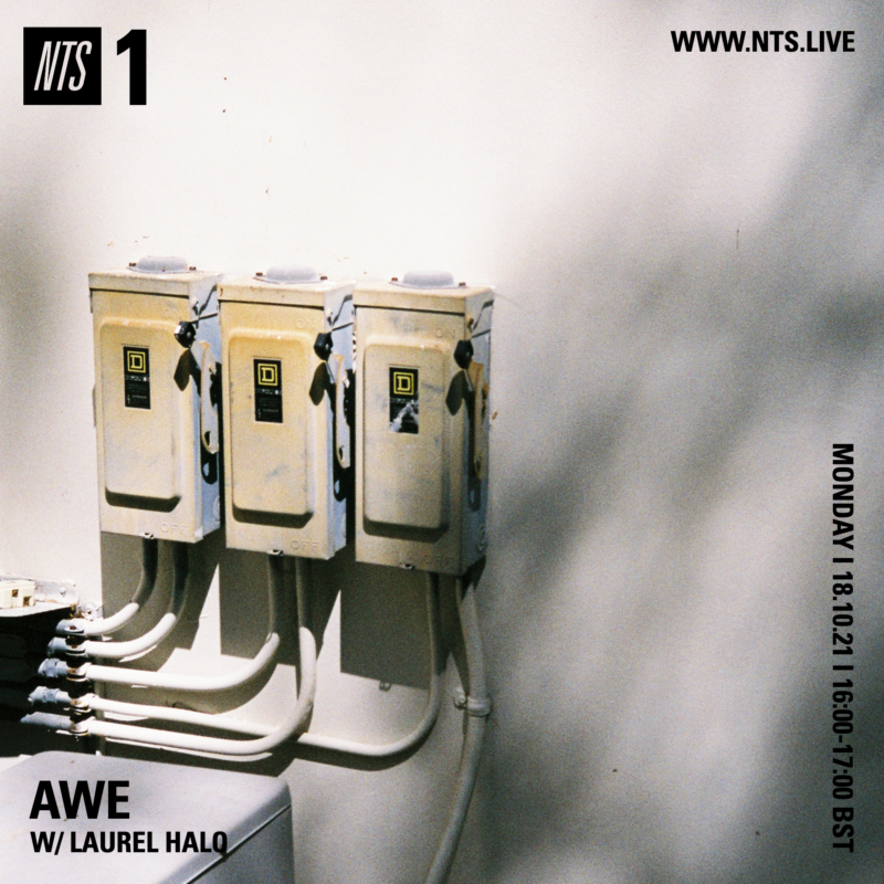 """Awe on NTS (18 October 2021) <p><a href=""""https://www.nts.live/shows/laurel-halo/episodes/awe-w-laurel-halo-18th-october-2021"""">https://www.nts.live/shows/laurel-halo/episodes/awe-w-laurel-halo-18th-october-2021</a></p>"""